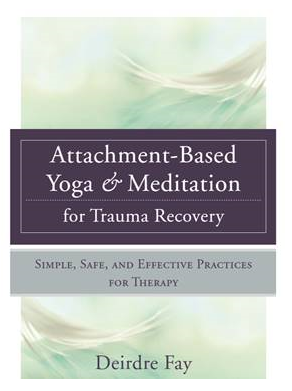 Attachment_Based_Yoga_and_Meditation_for_Trauma_Recovery